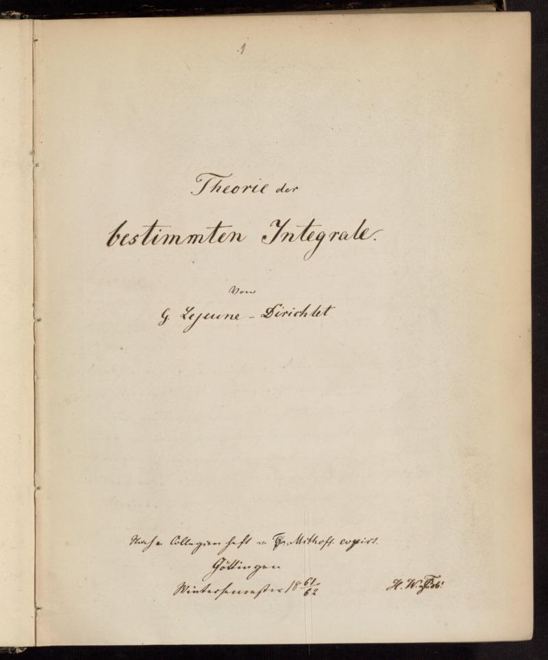 Theorie der bestimmten Integrale. [Vorlesungsnachschrift], Göttingen, 1861 - 1862