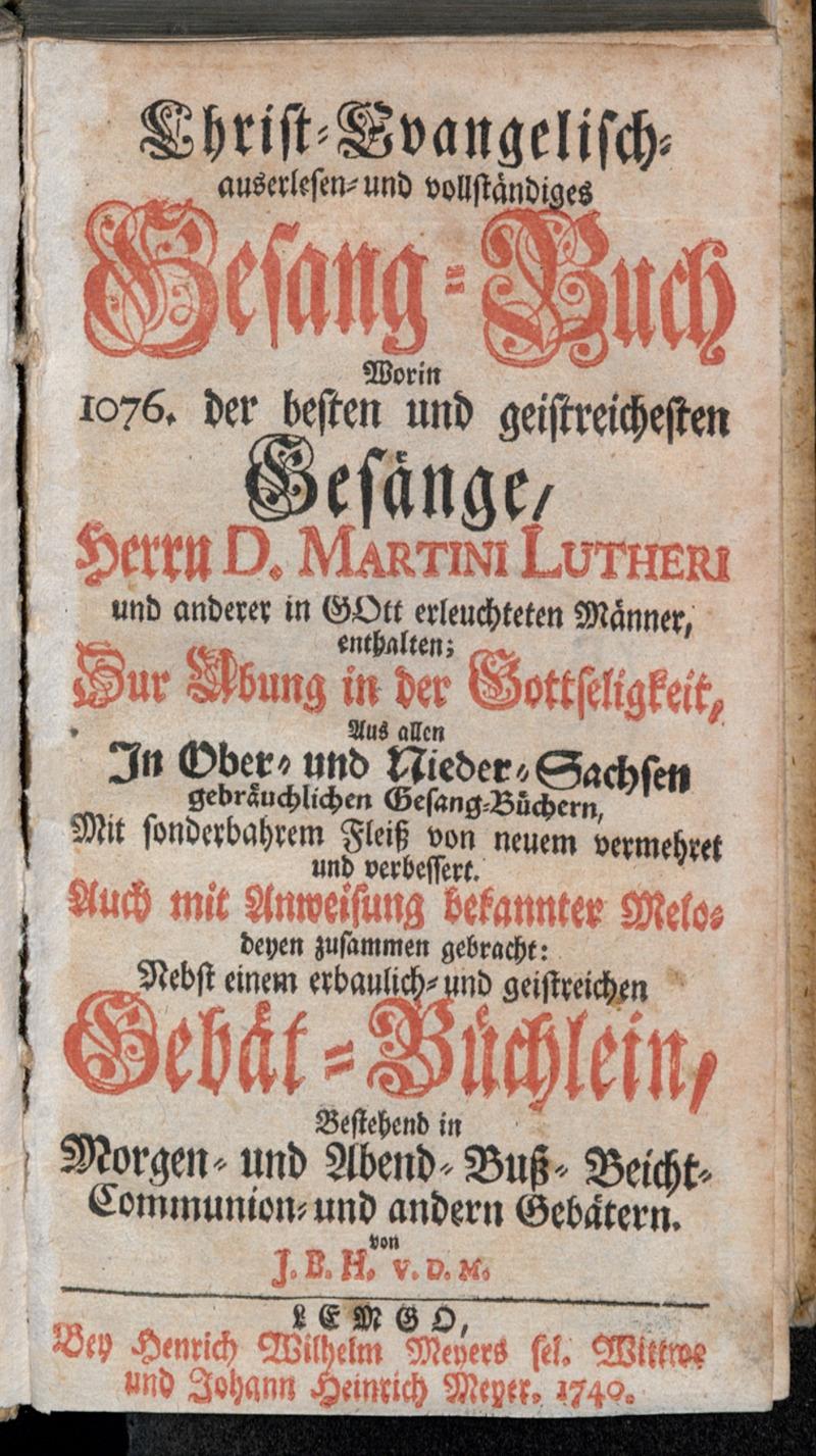 Christ- Evangelisch- auserlesen- und vollständiges Gesang-Buch