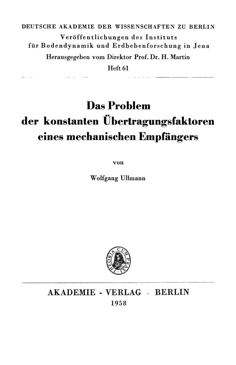 DasProblem der konstanten Übertragungsfaktoren eines mechanischen Empfängers
