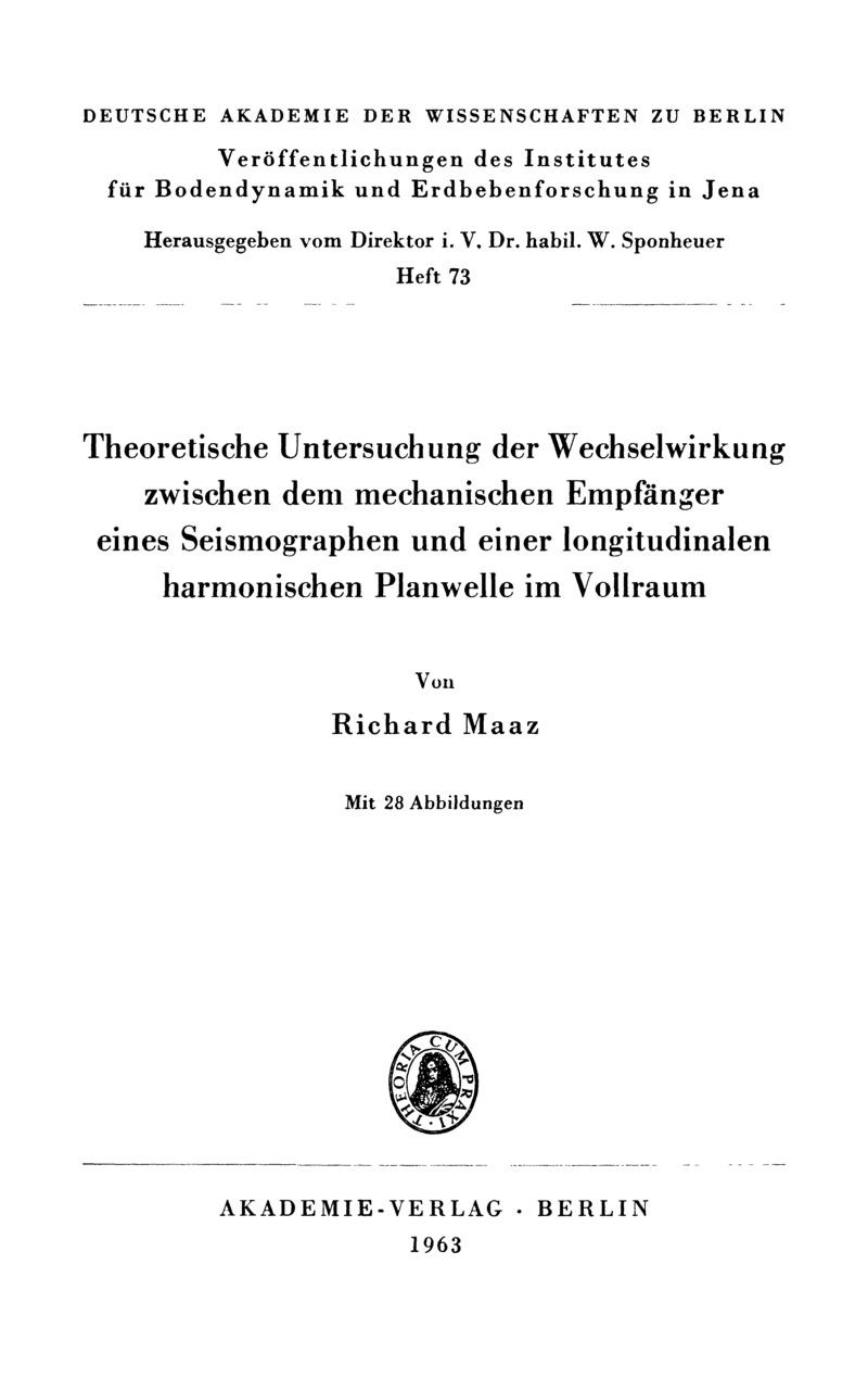 Theoretische Untersuchung der Wechselwirkung zwischen dem mechanischen Empfänger eines Seismographen und einer longitudinalen harmonischen Planwelle im Vollraum