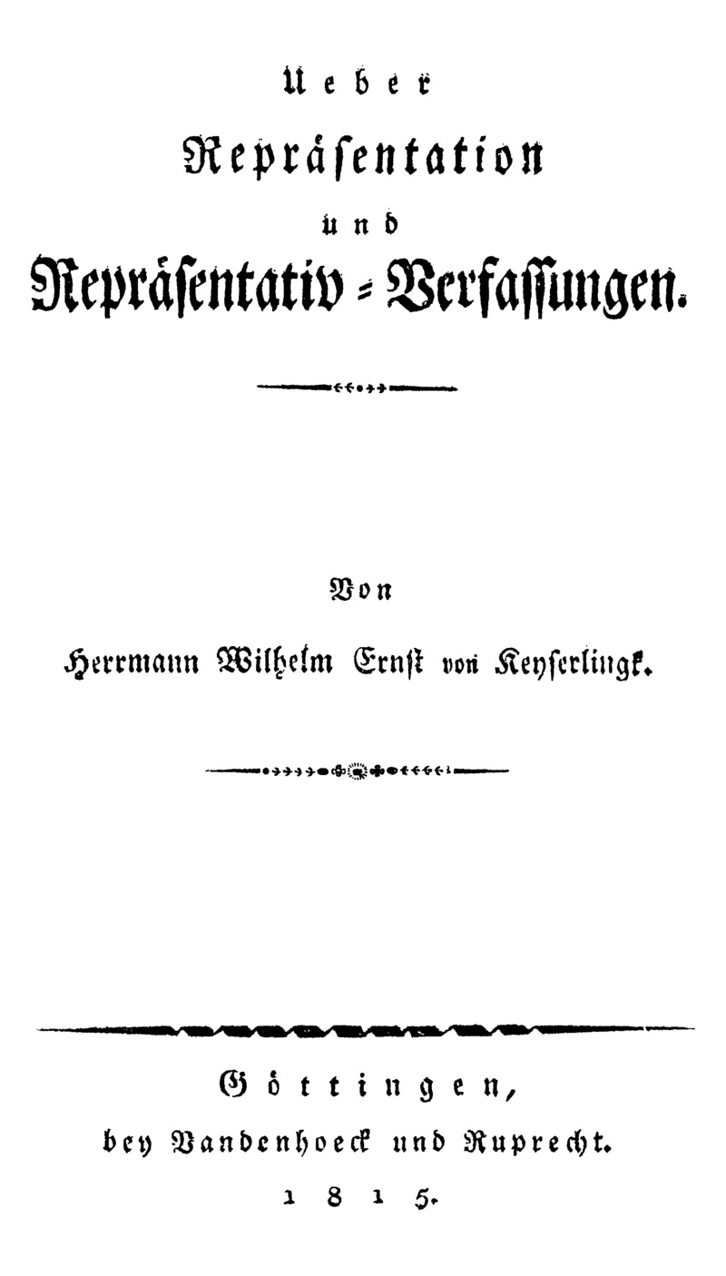 Ueber Repräsentation und Repräsentativ-Verfassungen