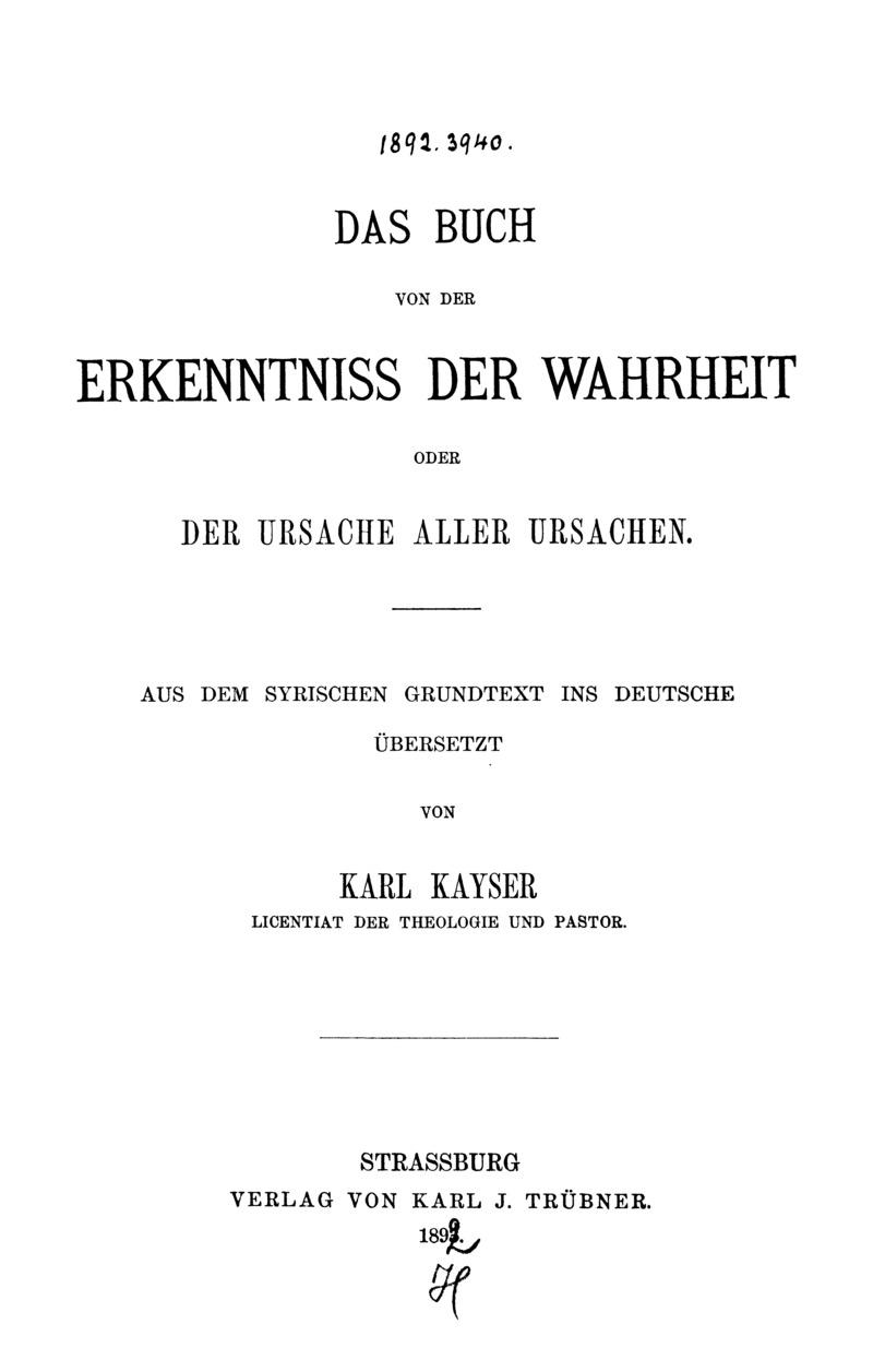 Das Buch von der Erkenntniss der Wahrheit oder der Ursache aller Ursachen