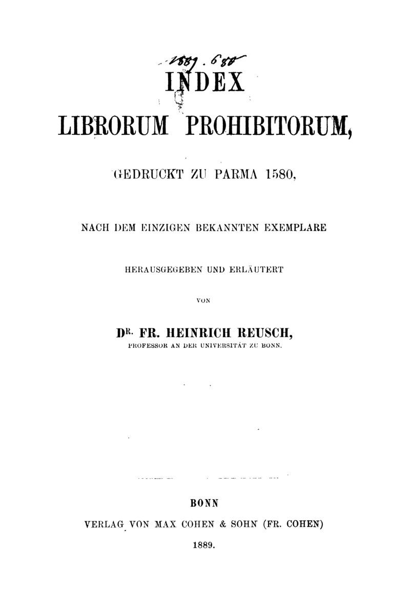Index librorum prohibitorum, gedruckt zu Parma 1580, nach dem einzigen bekannten Exemplare