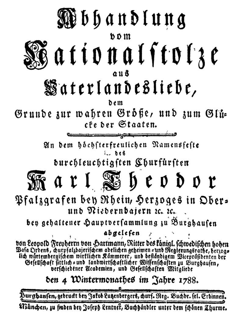 Abhandlung von dem Nationalstolze aus Vaterlandesliebe, dem Grunde zur wahren Größe, und zum Glücke der Staaten